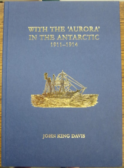 "Image for With the ""Aurora"" in the Antarctic 1911-1914."