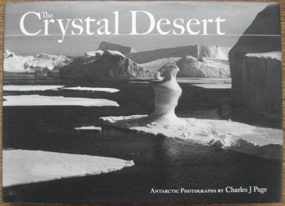 Image for The Crystal Desert : Antarctic photographs.