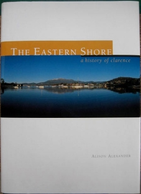Image for The Eastern Shore : a history of Clarence.