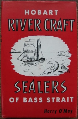 Image for Hobart River Craft & Sealers of Bass Strait.