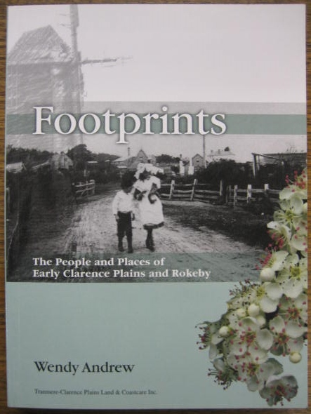 Image for Footprints : the people and places of early Clarence Plains and Rokeby.