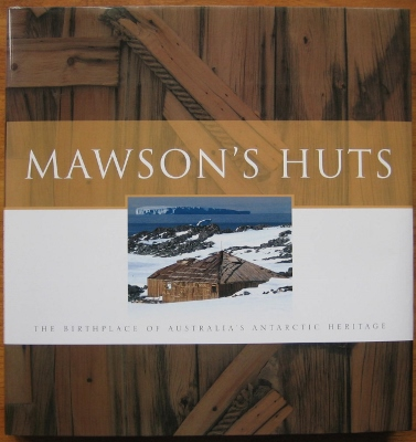 Image for Mawson's Huts : the birthplace of Australia's Antarctic heritage.