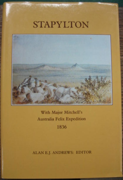 Image for Stapylton: with Major Mitchell's Australia Felix expedition 1836.