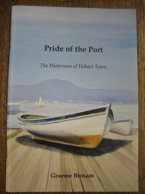 Image for Pride of the Port : the watermen of Hobart Town.