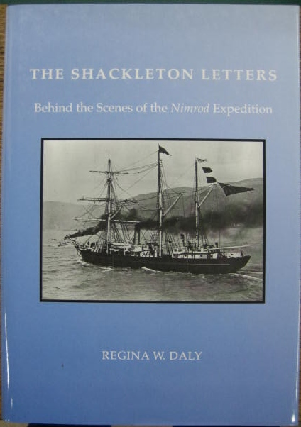 Image for The Shackleton Letters: behind the scenes of the Nimrod expedition.