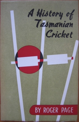 Image for A History of Tasmanian Cricket.