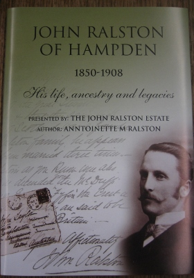 Image for John Ralston of Hampden 1850-1908: his life, ancestry and legacies.