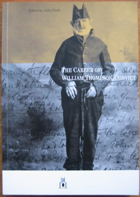 Image for The Career of William Thompson, Convict.
