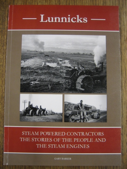 Image for Lunnicks Steam Powered Contractors : the stories of the people and the steam engines.