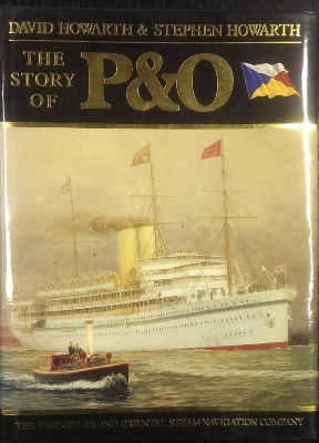 Image for The Story of P&O : the Peninsular and Oriental Steam Navigation Company.