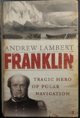 Image for Franklin : tragic hero of polar navigation.