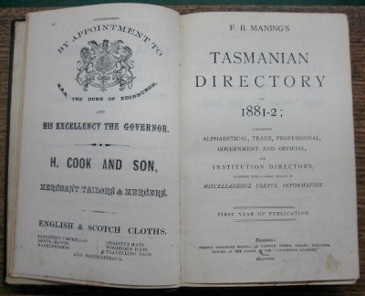 Image for F.B. Maning's Tasmanian Directory for 1881-2: containing alphabetical, trade, professional, government and official, and institution directory, together with a large amount of miscellaneous useful information.  First year of publication.