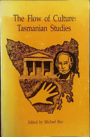 Image for The Flow of Culture : Tasmanian studies.