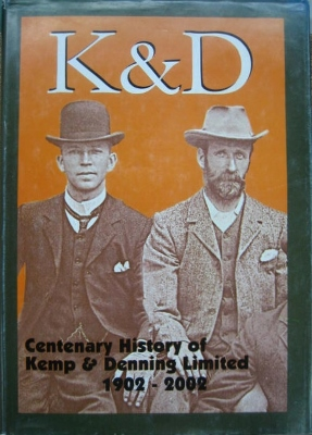 Image for K & D : centenary history of Kemp & Denning Limited 1902-2002.