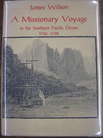 Image for A Missionary Voyage to the Southern Pacific Ocean 1796-1798.