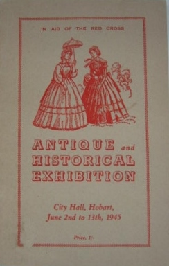 Image for Antique and Historical Exhibition. City Hall, Hobart, June 2nd to 13th, 1945 : in aid of Red Cross funds.