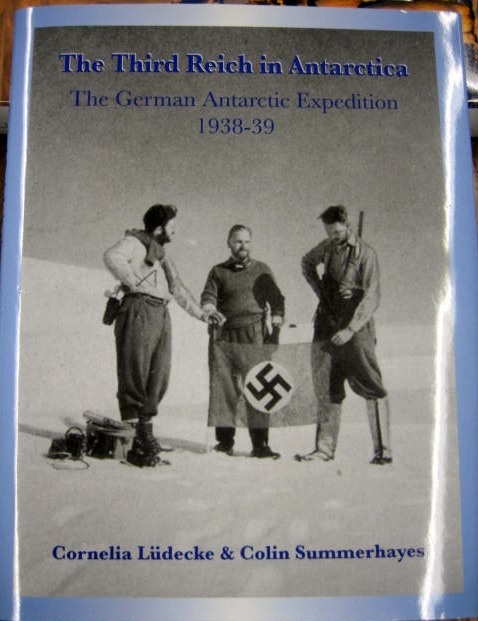 Image for The Third Reich in Antarctica : the German Antarctic Expedition 1938-39.