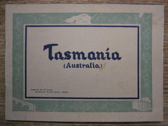 Image for Tasmania (Australia) / Tasmania for Tourists  [cover & drop titles].