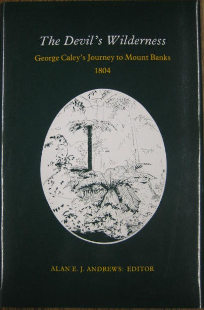 Image for The Devil's Wilderness : George Caley's journey to Mount Banks, 1804.