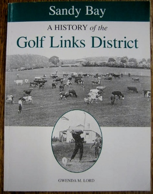 Image for Sandy Bay : a history of the Golf Links district.