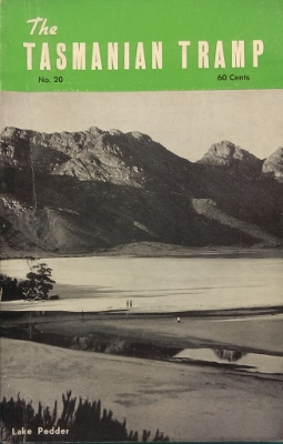 Image for The Tasmanian Tramp, no 20. Magazine of the Hobart Walking Club.