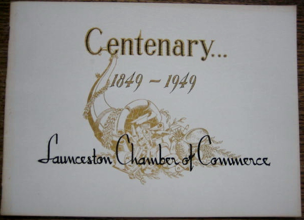 Image for Centenary... 1849--1949 Launceston Chamber of Commerce.