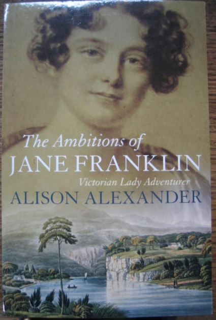 Image for The Ambitions of Jane Franklin : Victorian lady adventurer.
