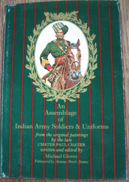 Image for An Assemblage of Indian Army Soldiers & Uniforms from the original paintings by the late Chater Paul Chater.