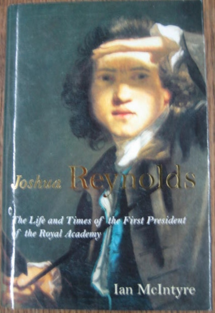 Image for Joshua Reynolds : the life and times of the first President of the Royal Academy.