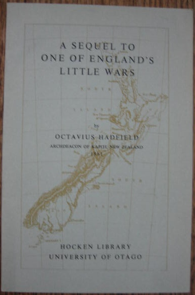 Image for A Sequel to 'One of England's Little Wars': Being an account of the Real Origin of the War in New Zealand, Its Present Stage, and the Future Prospects for the Colony.