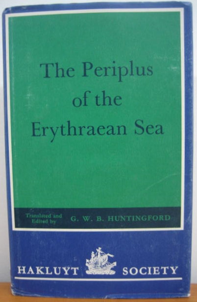 Image for The Periplus of the Erythraean Sea, by an unknown author. With some extracts from Agatharkhides 'On the Erythraean Sea'.
