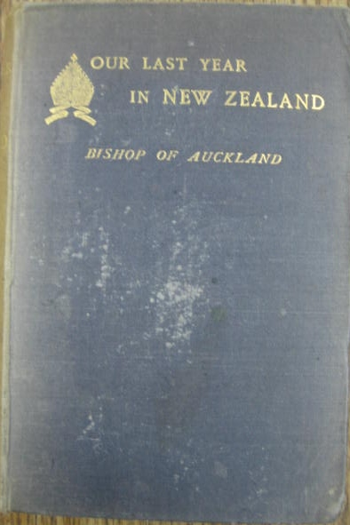 Image for Our Last Year in New Zealand, 1887.