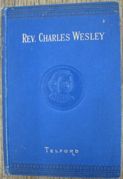 Image for The Life of the Rev. Charles Wesley, M.A.