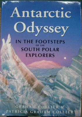 Image for Antarctic Odyssey : in the footsteps of south polar explorers.