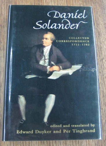 Image for Daniel Solander : collected correspondence 1753-1782.