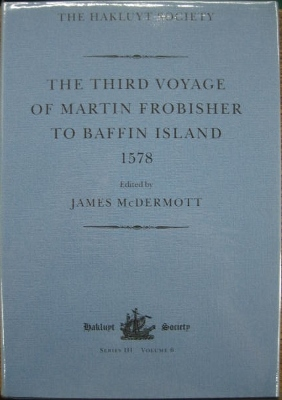 Image for The Third Voyage of Martin Frobisher to Baffin Island 1578.
