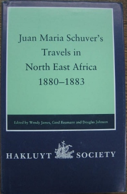 Image for Juan Maria Schuver's travels in North East Africa 1880-1883.