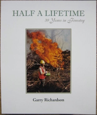 Image for Half a Lifetime : 39 years in forestry.