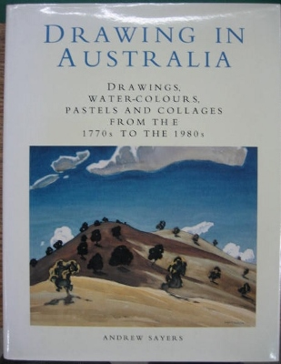 Image for Drawing in Australia : drawings, water-colours, pastels and collages from the 1770s to the 1980s.