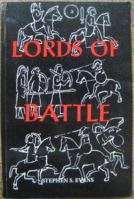 Image for Lords of Battle : image and reality of the Comitatus in Dark-Age Britain.