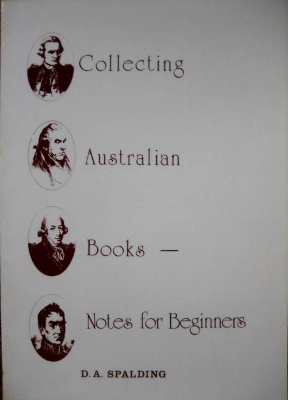 Image for Collecting Australian Books : notes for beginners.