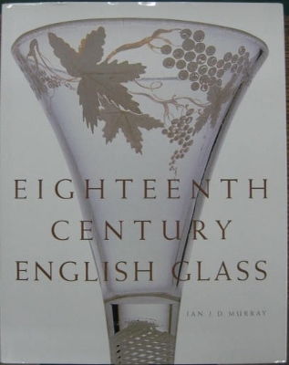 Image for Eighteenth Century English Glass.