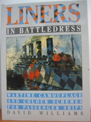 Image for Liners in Battledress. Wartime Camouflage and Colour Schemes for Passenger Ships.
