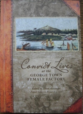 Image for Convict Lives at the George Town Female Factory.