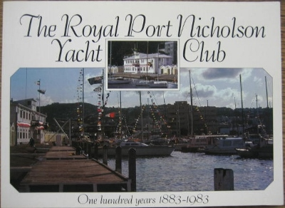 Image for The Royal Port Nicholson Yacht Club : one hundred years 1883-1983.