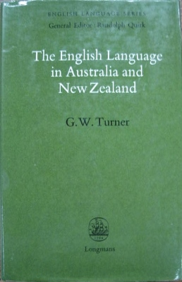 Image for The English Language in Australia and New Zealand.