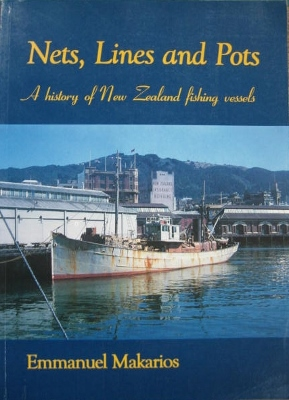 Image for Nets, Lines and Pots : a history of New Zealand fishing vessels. Volume One.