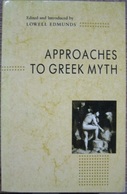 Image for Approaches to Greek Myth.