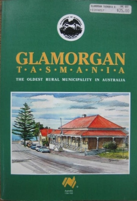 Image for Glamorgan, Tasmania : the oldest municipality in Australia.