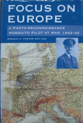 Image for Focus on Europe : a photo-reconnaissance Mosquito pilot at war, 1943-45.